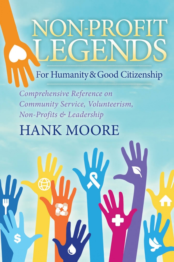Honored-to-be-listed-as-a-Non-Profit-Legend-For-Humanity-Good-Citizenship-Comprehensive-Reference-on-Community-Service ...Book-By-Hank-Moore